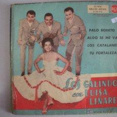 Discos de vinilo: MAGNIFICO SINGLE DE - LOS - GALINDOS - CON - LUISA - LINARES -. Lote 43374597