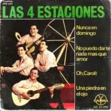 Discos de vinilo: EP LAS 4 ESTACIONES : NUNCA EN DOMINGO + 3 . Lote 43385286