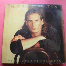Discos de vinilo: MICHAEL BOLTON TIME LOVE & TENDERNESS LP 1991 CBS EDIC. ESPAÑOLA PEPETO. Lote 43387195