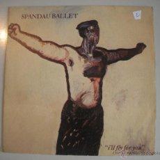 Discos de vinilo: MAGNIFICO SINGLE DE - SPANDAU - BALLET -. Lote 43410396