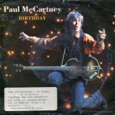 Discos de vinilo: PAUL MCCARTNEY, SG, BIRTHDAY + 1, AÑO 1990 UK EDIT.. Lote 43415451