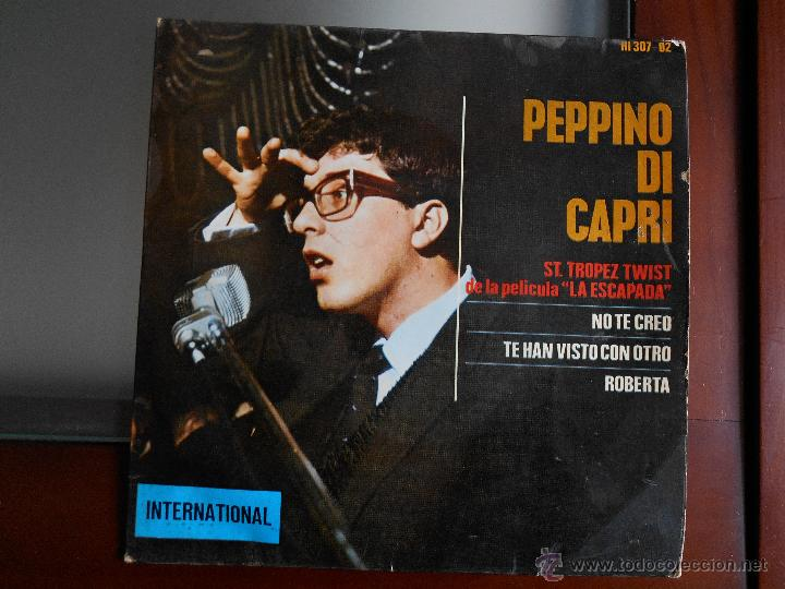 PEPPINO DI CAPRI-HISPAVOX-ST TOPEZ TWIST,NO TE CREO /TE HAN VISTO CON OTRO,ROBERTA (Música - Discos de Vinilo - EPs - Canción Francesa e Italiana)