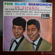 Discos de vinilo: THE BLUE DIAMONDS-FONTANA,1964-QUE TE DEJE DE QUERER....+3. Lote 43432501