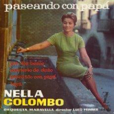 Discos de vinilo: NELLA COLOMBO, EP, PASEANDO CON PAPÁ + 3, AÑO 1960. Lote 43439310