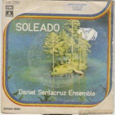 Discos de vinilo: DANIEL SENTACRUZ ENSEMBLE, SOLEADO / PER ELISA, EDITADO EN ODEON EN 1974. Lote 43439524