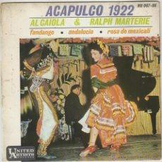 Discos de vinilo: AL CAIOLA Y RALPH MARTERIE, ACAPULCO 1922, UNITED ARTISTS SIN FECHA, AÑOS 50. Lote 43439603