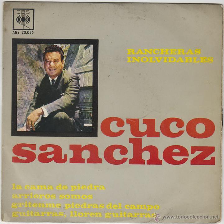 CUCO SANCHEZ. GUITARRAS, LLOREN GUITARRAS Y OTRA. SINGLE DEL SELLO CBS (AGS 20.055) DEL AÑO 1963 (Música - Discos - Singles Vinilo - Grupos y Solistas de latinoamérica)