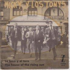 Discos de vinilo: MICKY Y LOS TONYS - THE HOUSE OF THE RISING SUN - LA LUNA Y EL TORO -SG PROMO SPAIN 1964 VG++ / VG++. Lote 43440235