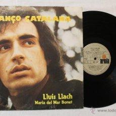 Discos de vinilo: CANÇO CATALANA LLUIS LLACH MARIA DEL MAR BONET LP VINILO ARIOLA 1977. Lote 43445150