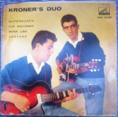 Discos de vinilo: MUY RARO EP KRONER'S DUO- SUPERGUAPA/ MONA LISA +2- 1960, BUEN ESTADO, ROCK & ROLL ESPAÑOL AÑOS 60. Lote 43446837