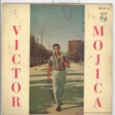 Discos de vinilo: VICTOR MOJICA. PHILIPS 1961 EP. Lote 43447861