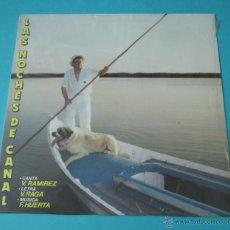 Discos de vinilo: VICENTE RAMÍREZ. LAS NOCHES DE CANAL. Lote 43449363