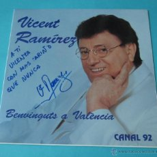 Discos de vinilo: VICENTE RAMÍREZ. BENVINGUTS A VALÈNCIA. CANAL 92. DEDICATORIA AUTÓGRAFA. Lote 43449410
