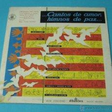 Discos de vinilo: ..CANTOS DE AMOR, HIMNOS DE PAZ.DISCO A BENEFICIO DAMNIFICADOS RIADA DE VALENCIA 1957. Lote 43449991