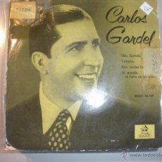Discos de vinilo: MAGNIFICO SINGLE DE - CARLOS - GARDEL - CHE - BARTOLO -. Lote 43463797