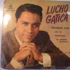 Discos de vinilo: MAGNIFICO SINGLE DE - LUCHO - GATICA -. Lote 43463799