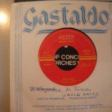 Discos de vinilo: MAGNIFICO SINGLE DE- GASTADO -. Lote 43463837