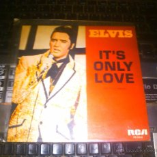 Discos de vinilo: ELVIS PRESLEY - IT'S ONLY LOVE + THE SOUND OF YOUR CRY. Lote 43466445