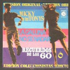 Discos de vinilo: RECUERDO DE LOS 60. VOLUMEN 6. MICKY Y LOS TONYS. LA GALLINA;NO SÉ NADAR RF-7468. Lote 43468527