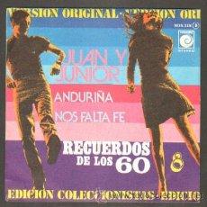 Discos de vinilo: RECUERDOS DE LOS 60. VOLUMEN 8. JUAN Y JUNIOR. ANDURIÑA;NOS FALTA FE RF-7469. Lote 43468646