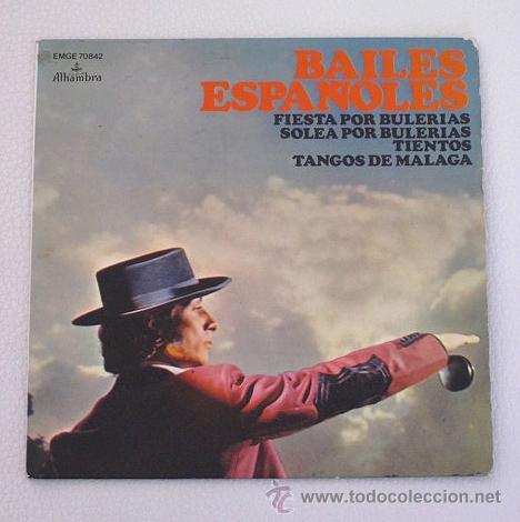 BAILES ESPAÑOLES. FIESTA POR BULERÍAS Y TRES TEMAS MÁS. GUITARRA PACO AGUILERA. 1958 ALHAMBRA. (Música - Discos de Vinilo - EPs - Flamenco, Canción española y Cuplé)