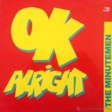 Discos de vinilo: THE MINUTEMEN - OK ALRIGHT . MAXI SINGLE . 1989 GRIND - B-MX-1218. Lote 43499028