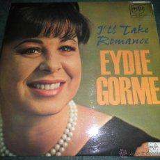 Discos de vinilo: EYDIE GORME - I´LL TAKE ROMANCE LP - ORIGINAL INGLES - MFP/EMI RECORDS 1957 EN MONO -. Lote 43501449