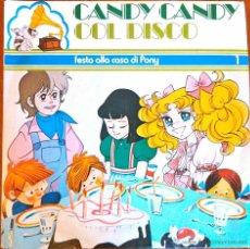 Discos de vinil: CANDY CANDY COL DISCO, FESTA ALLA CASA DI PONY. SINGLE ITALIA COMO NUEVO. Lote 43511028