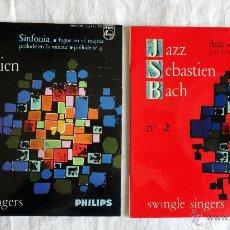 Discos de vinilo: JAZZ SEBASTIEN BACH I Y 2 SWINGLE SINGERS 2 EP´S. Lote 43512596