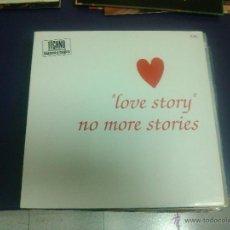 Discos de vinilo: LOVE STORY - NO MORE STORIES (DIFICIL). Lote 43516290