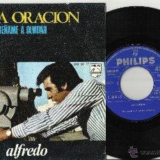 Discos de vinilo: ALFREDO SINGLE UNA ORACION ESPAÑA 1967. Lote 43526163