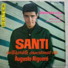 Discos de vinilo: SANTI INTERPRETA CANCIONES DE AUGUSTO ALGUERÓ. Lote 43526822
