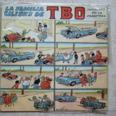 Discos de vinilo: LA FAMILIA ULISES DE TBO - INCIDENTE EN LA CARRETERA. Lote 43527050