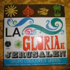 Discos de vinilo: GRUPO CORAZONES UNIDOS. LA GLORIA DE JERUSALEN. EP. DISCOTECA PAX 1969. Lote 43534292