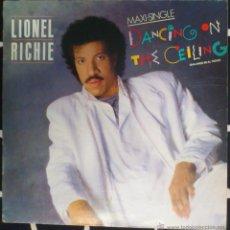 Discos de vinilo: LIONEL RICHIE, DANCING ON THE CEILING MAXI-SINGLE. Lote 43549266