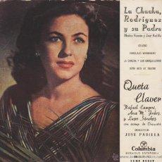 Discos de vinilo: QUETA CLAVER - LA CHACHA, RODRIGUEZ Y SU PADRE- EP SPAIN 1957 ? - VG++ / VG++. Lote 88117242