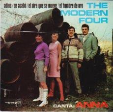 Discos de vinilo: THE MODERN FOUR -( CANTA ANNA EN ESPAÑOL ) ADIOS + 3 - EP SPAIN 1967 VG++ / VG++. Lote 43583529