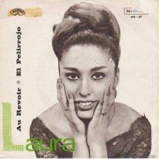 Discos de vinilo: LAURA - AUR REVOIR - EL PELIRROJO - SG SPAIN 1966 VG / VG++. Lote 43583660