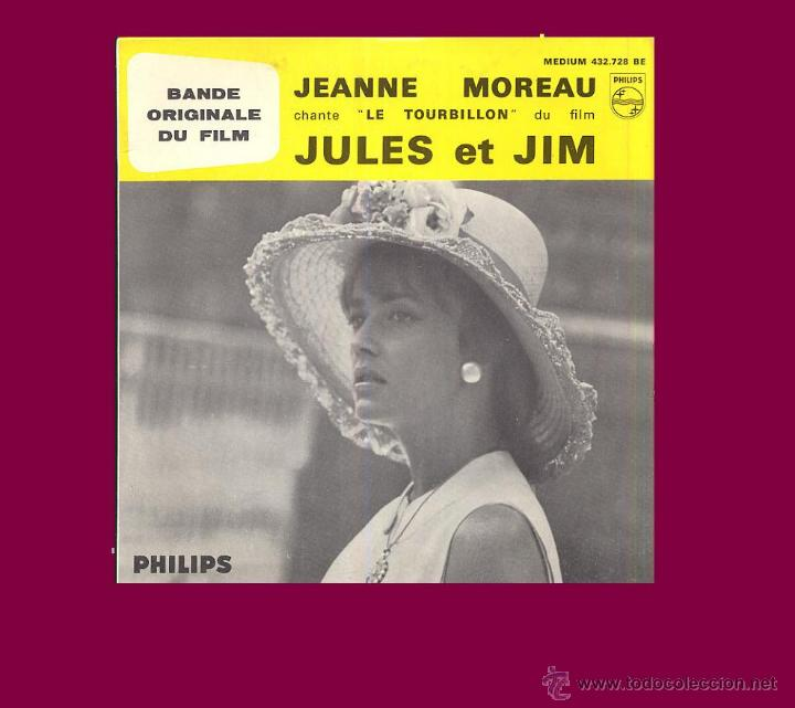 JEANNE MOREAU EP BANDA SONORA JULES ET JIM MUSICA GEORGE DELERUE PHILIPS FRANCE (Música - Discos de Vinilo - EPs - Bandas Sonoras y Actores)