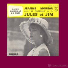 Discos de vinilo: JEANNE MOREAU EP BANDA SONORA JULES ET JIM MUSICA GEORGE DELERUE PHILIPS FRANCE. Lote 43584625