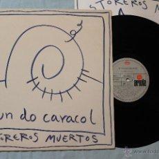 Discos de vinil: LOS TOREROS MUERTOS MUNDO CARACOL LP VINILO ARIOLA SPAIN 1989. Lote 43588064
