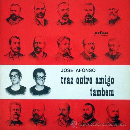 JOSÉ AFONSO - TRAZ OUTRO AMIGO TAMBÉM - LP VINILO (ORFEU, 1970) - EDICIÓN PORTUGUESA CARPETA DOBLE (Música - Discos - LP Vinilo - Cantautores Extranjeros)