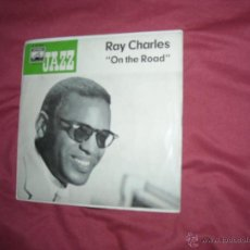 Discos de vinilo: RAY CHARLES -ON THE ROAD- EP ALABAMY BOUND- ELECTROLA GERMANY. Lote 43585218