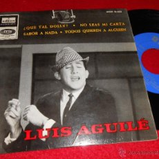 Discos de vinil: LUIS AGUILE ¿QUE TAL DOLLY?/NO LEAS MI CARTA/SABOR A NADA +1 EP 1964 ODEON. Lote 43592033