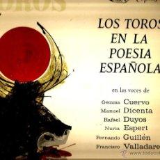 Discos de vinilo: LP LOS TOROS EN LA POESIA ESPAÑOLA ( GARCIA LORCA, RAFAEL ALBERTI, GERARDO DIEGO, ETC ). Lote 43598186