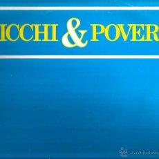 Discos de vinilo: LP RICCHI & POVERI : LA MUSICA . Lote 43598392