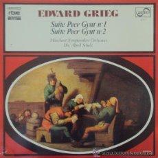 Discos de vinilo: EDWARD GRIEG SUITE PEER GYNT Nº 1 Y 2. Lote 43601078