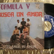 Discos de vinilo: FORMULA V - BUSCA UN AMOR / TU AMOR MI AMOR. Lote 40982308