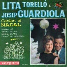 Discos de vinil: LITA TORELLO Y JOSE GUARDIOLA, EP, SANTA NIT + 3, AÑO 1963. Lote 43605070