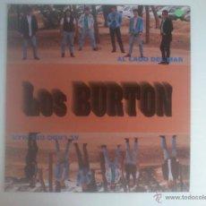 Discos de vinilo: LOS BURTON - AL LADO DEL MAR. Lote 43606379